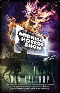 Midnight Horror Show by Ben Lathrop